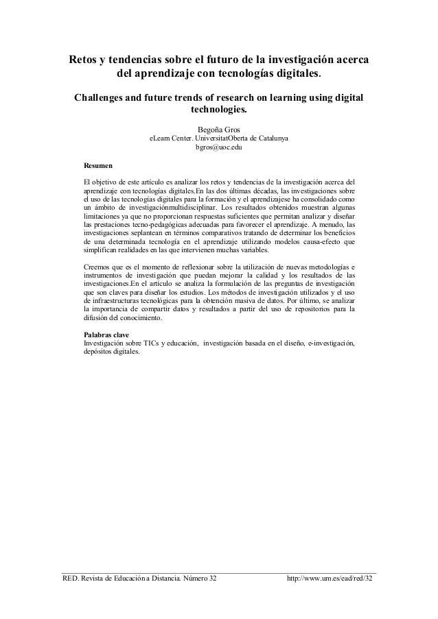 RED. Revista de Educación a Distancia. Número 32 http://www.um.es/ead/red/32 Retos y tendencias sobre el futuro de la inve...