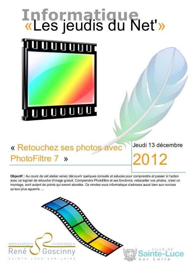 Retouchez ses photos avec phot filtre 7
