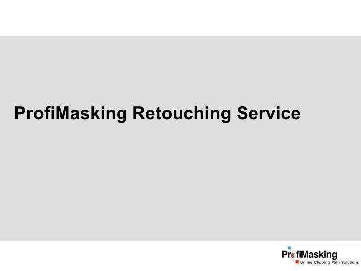 ProfiMasking Retouching Service