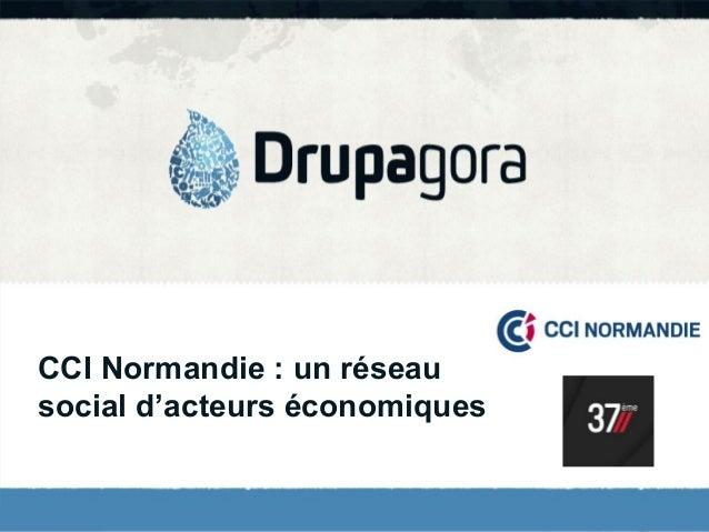 Un réseau social d'acteurs économiques avec Drupal pour la CCI Normandie