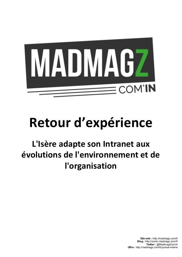 Retour d'expérience L'Isère adapte son Intranet aux évolutions de l'environnement et de l'organisation Siteweb:http://m...