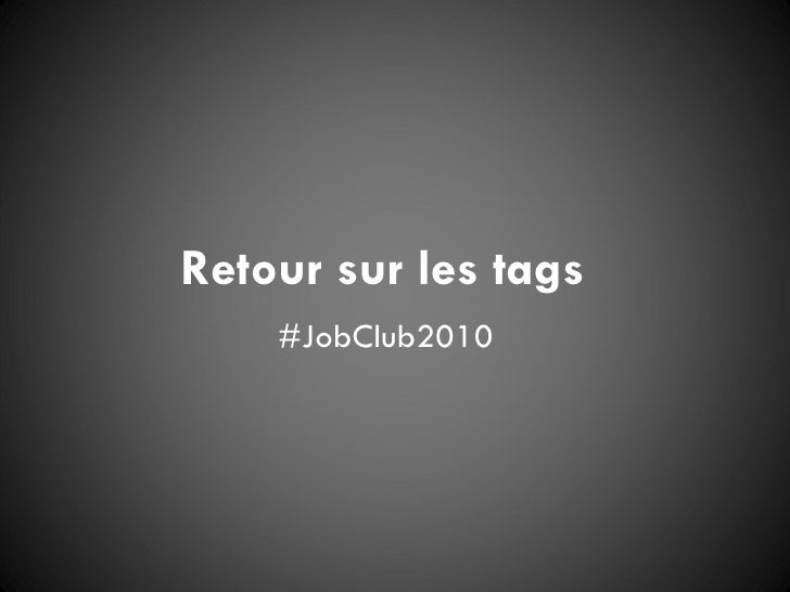 Retour sur les tags #JobClub2010
