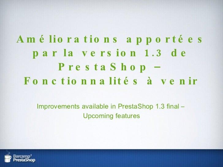Retour sur la version 1.3 de PrestaShop