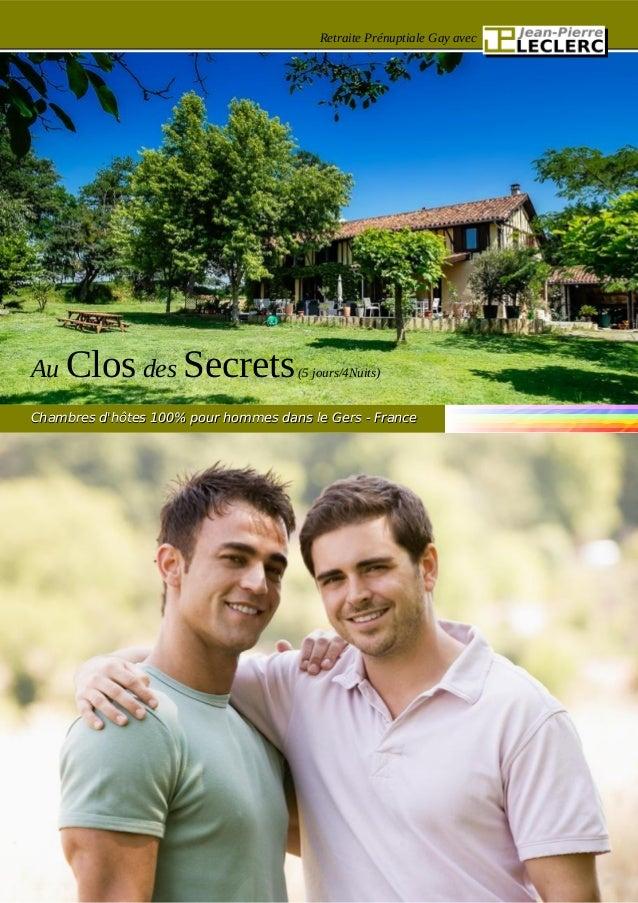 Retraite Prénuptiale Gay avec Au Clos des Secrets(5 jours/4Nuits) Chambres d'hôtes 100% pour hommes dans le Gers - FranceC...