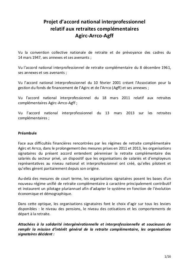 1/16 Projet d'accord national interprofessionnel relatif aux retraites complémentaires Agirc-Arrco-Agff Vu la convention c...
