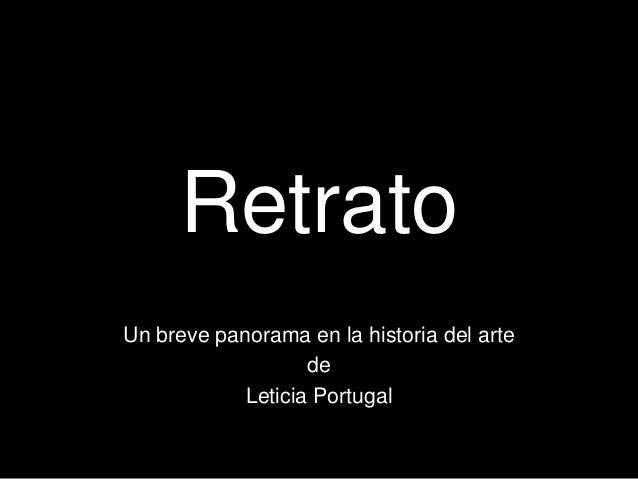 Retrato Un breve panorama en la historia del arte de Leticia Portugal