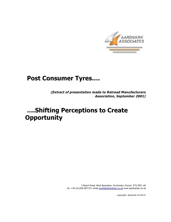 Post Consumer Tyres.…         (Extract of presentation made to Retread Manufacturers                                  Asso...