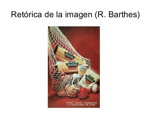 Retórica de la imagen (R. Barthes)