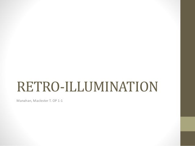 Retro illumination