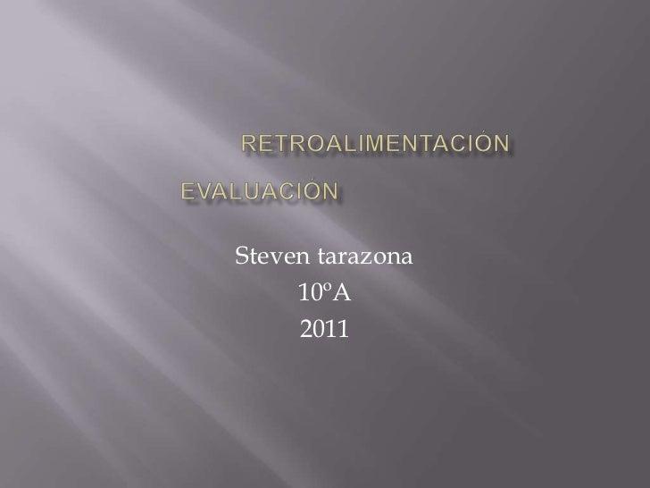 Steven tarazona     10ºA     2011