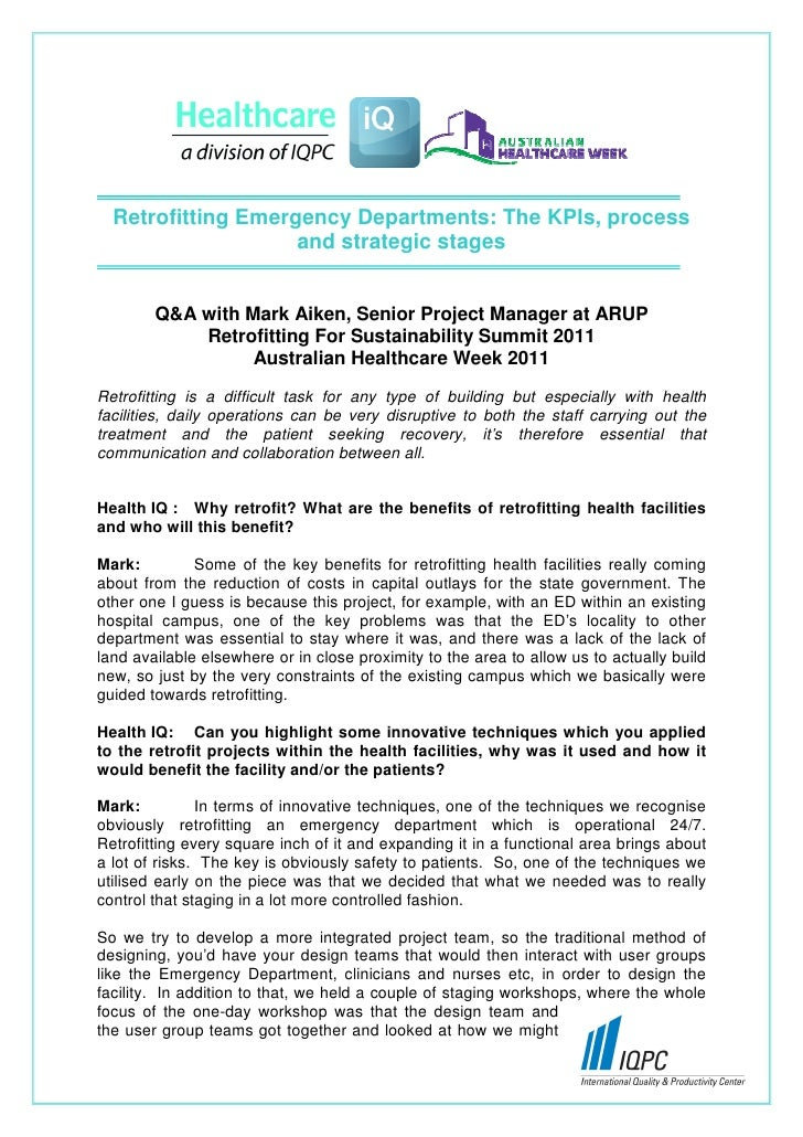Retrofitting Emergency Departments: The KPIs, process                    and strategic stages        Q&A with Mark Aiken, ...