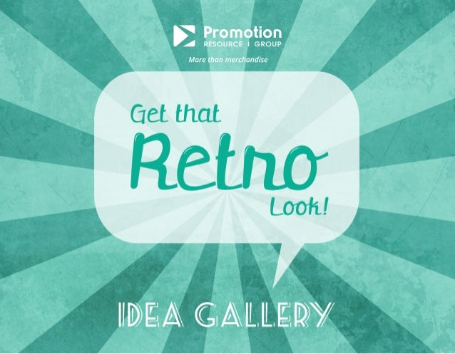 Retro Idea Gallery