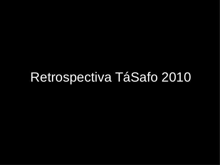 Retrospectiva tásafo 2010