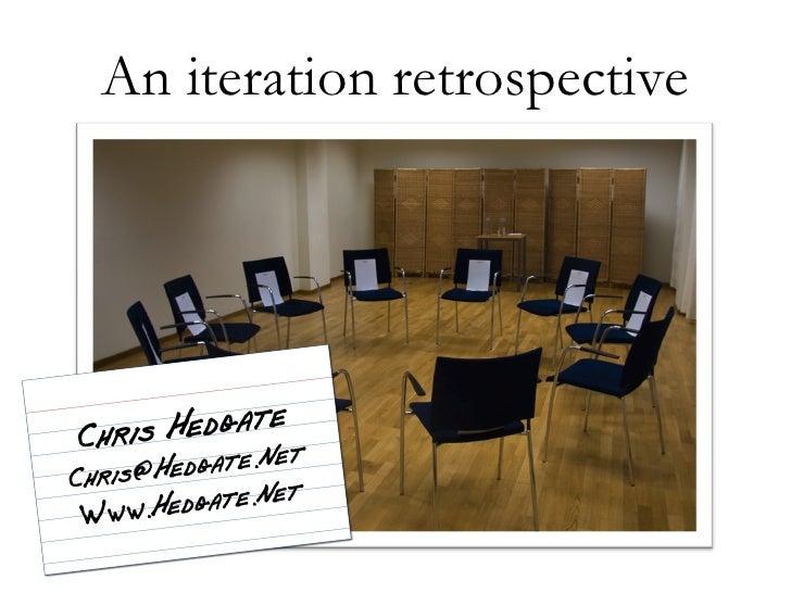 An iteration retrospective