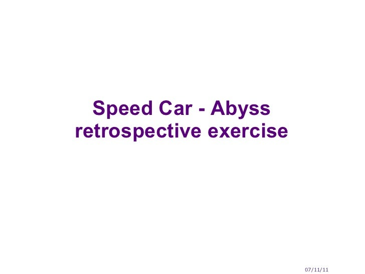Speed Car - Abyss retrospective exercise 07/11/11