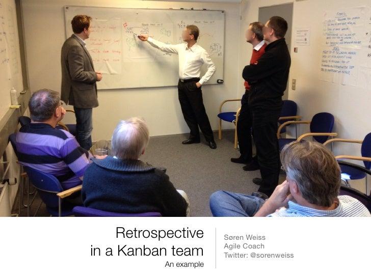 Retrospective in a kanban team april 20th 2012