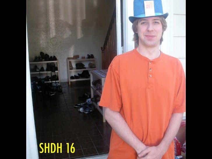 SHDH Retrospective, Part 2