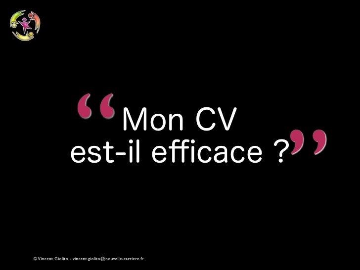 """""""                                      """"© Vincent Giolito - vincent.giolito@nouvelle-carriere.fr"""