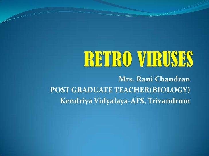 Mrs. Rani ChandranPOST GRADUATE TEACHER(BIOLOGY)  Kendriya Vidyalaya-AFS, Trivandrum