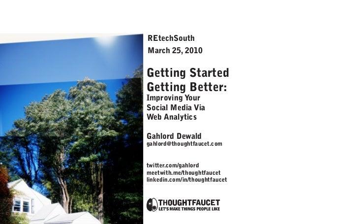 Getting Started, Getting Better: Improving social media via web analytics