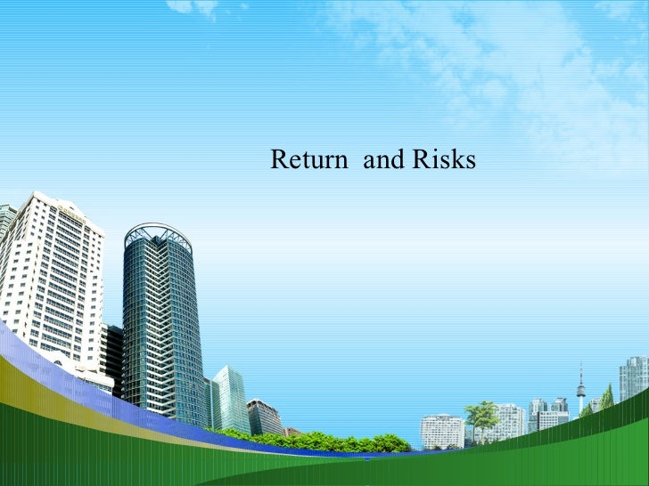 Return  and Risks