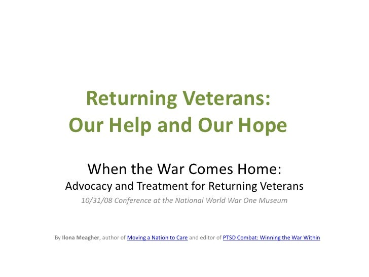 Returning Veterans:Our Help and Our Hope