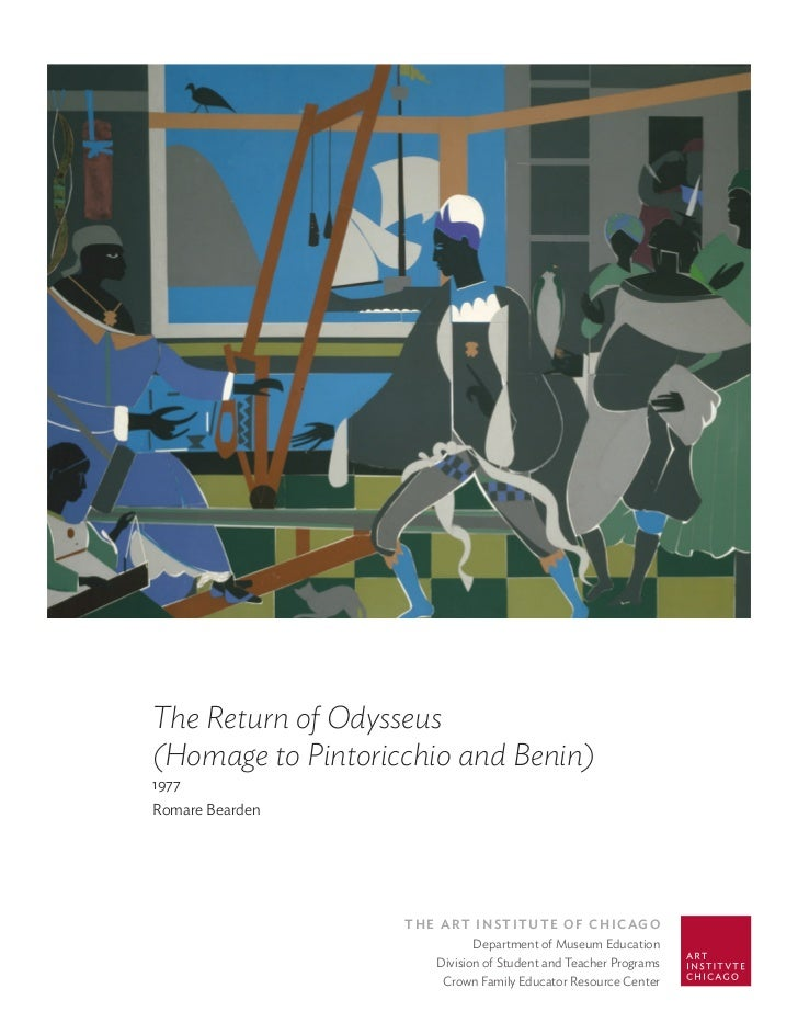 The Return of Odysseus(Homage to Pintoricchio and Benin)1977Romare Bearden                   The ArT InsTITuTe of ChICAgo ...