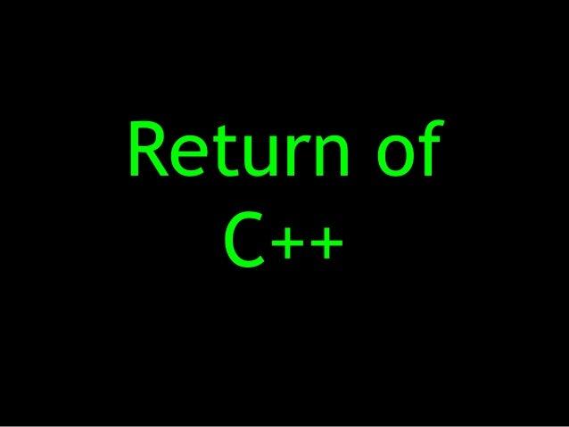 Return of  C++