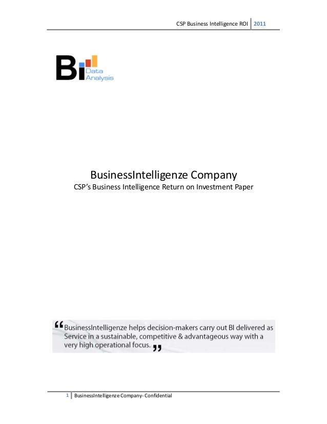 CSPBusinessIntelligenceROI 2011  1 BusinessIntelligenzeCompany‐ Confidential          BusinessIntelligenz...