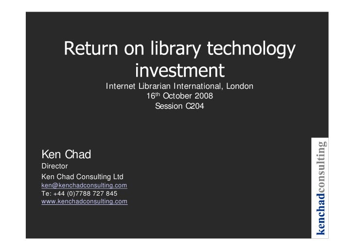 Return On Library Technology Investment Ili 2008 C204 16 Oct