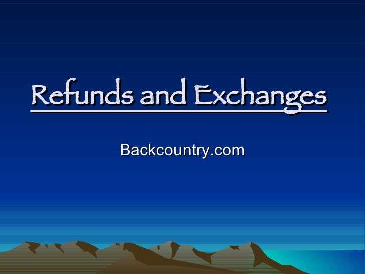 Refunds and Exchanges   Backcountry.com