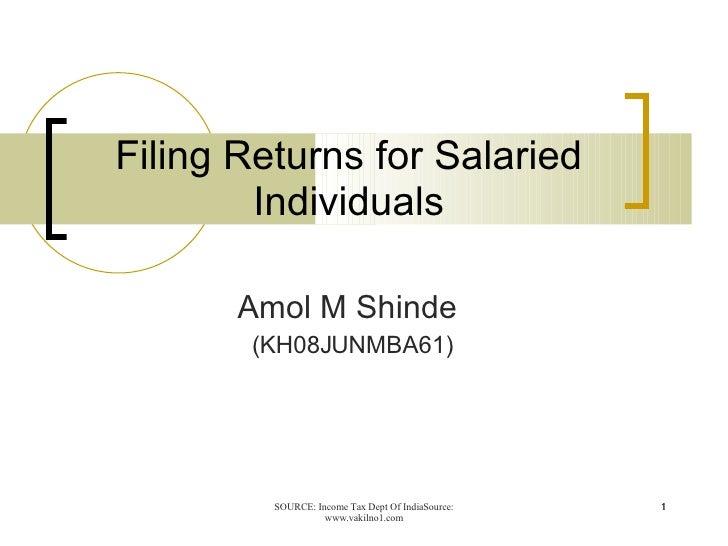 Filing Returns for Salaried Individuals Amol M Shinde  (KH08JUNMBA61)
