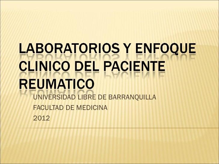 UNIVERSIDAD LIBRE DE BARRANQUILLAFACULTAD DE MEDICINA2012