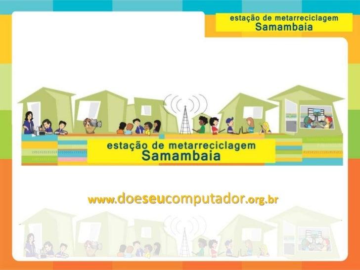 Estação de Metarreciclagem Samambaia