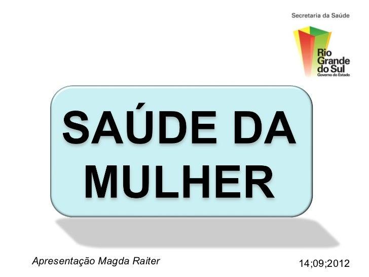 Apresentação Magda Raiter   14;09;2012
