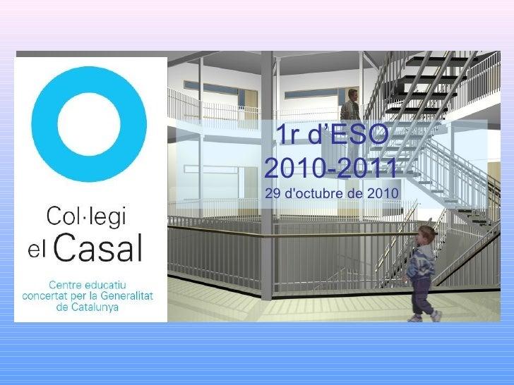 1r d'ESO 2010-2011 29 d'octubre de 2010