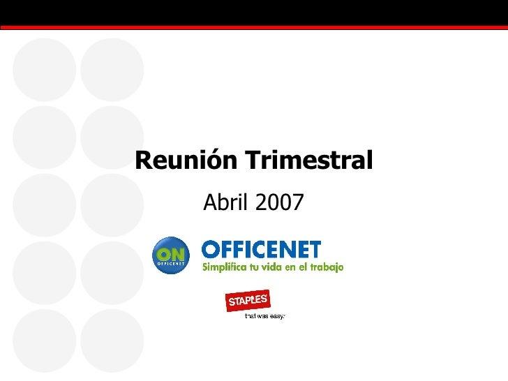 Reunión Trimestral Abril 2007