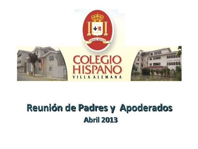 Reunión de Padres y Apoderados           Abril 2013