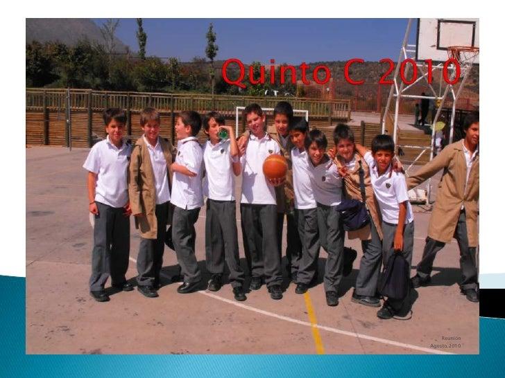 Quinto C 2010<br />Reunión<br />Agosto 2010<br />