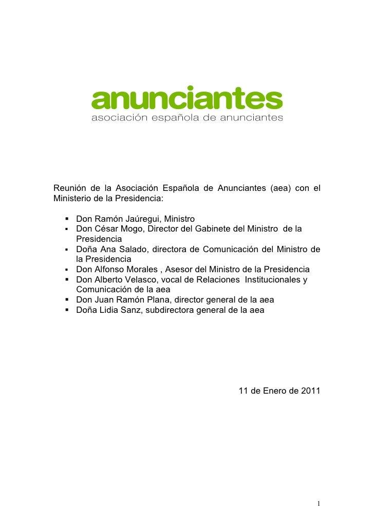 Reunión de la Asociación Española de Anunciantes (aea) con elMinisterio de la Presidencia:   Don Ramón Jaúregui, Ministro...
