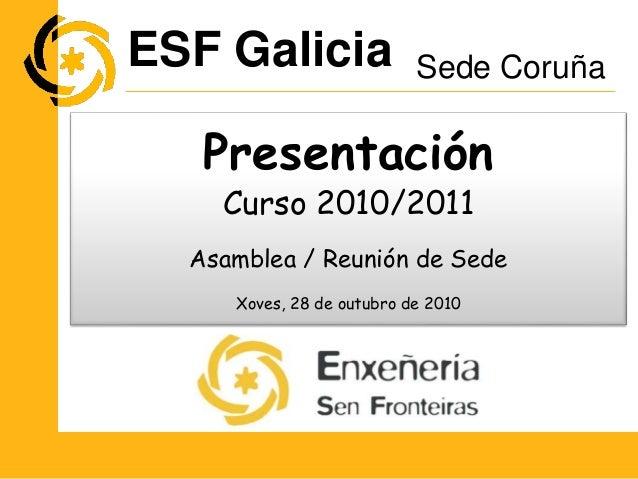 Reunión de Sede Coruña (28 10-2010) - Grupos e Voluntarios