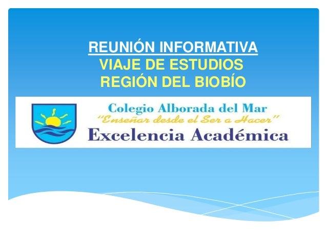 REUNIÓN INFORMATIVA VIAJE DE ESTUDIOS REGIÓN DEL BIOBÍO