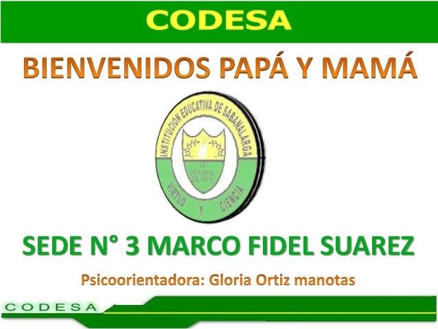 SEDE N° 3 MARCO FIDEL SUAREZ