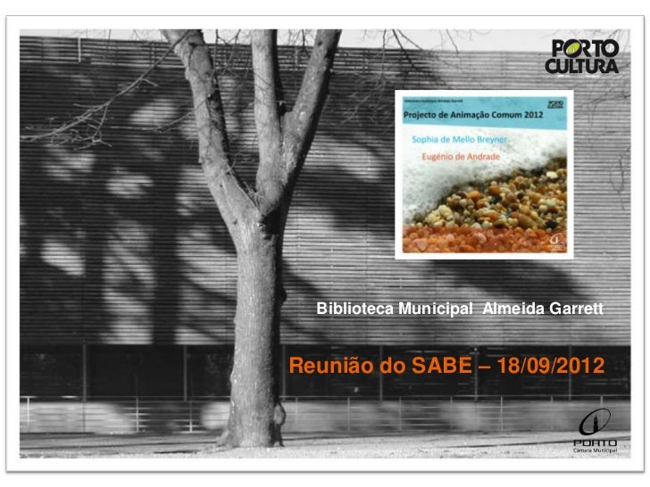 Biblioteca Municipal Almeida GarrettReunião do SABE – 18/09/2012