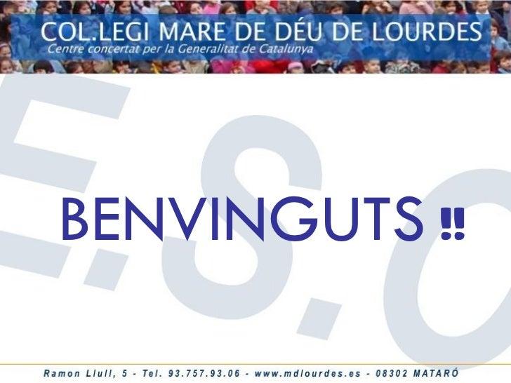 BENVINGUTS  !!
