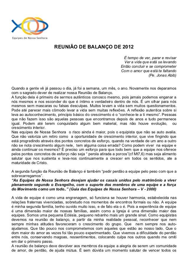 REUNIÃO DE BALANÇO DE 2012                                                                 É tempo de ver, parar e revisar...