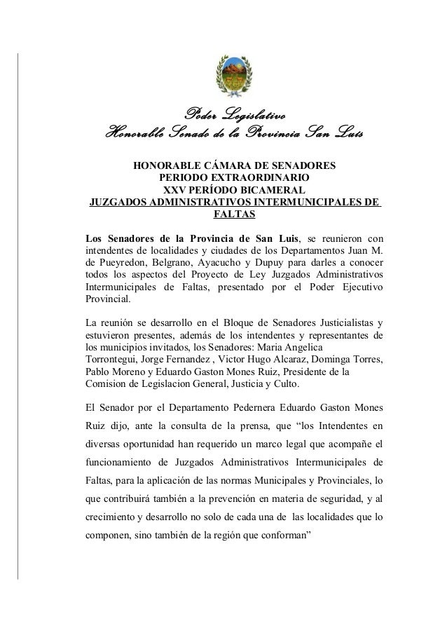 Poder LegislativoHonorable Senado de la Provincia San LuísHONORABLE CÁMARA DE SENADORESPERIODO EXTRAORDINARIOXXV PERÍODO B...