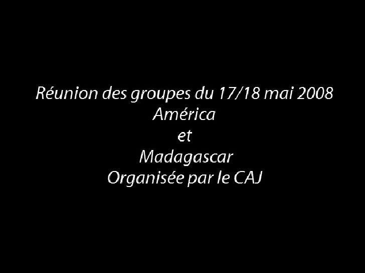Reunion Des Groupes Le 17 Mai