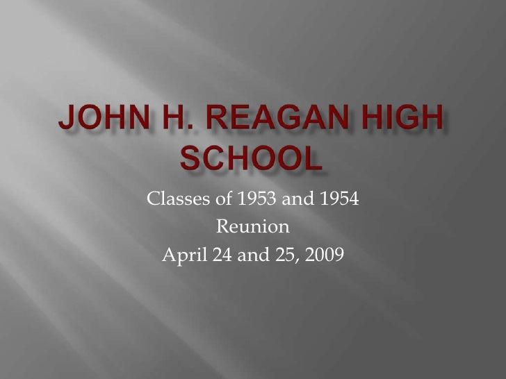 Classes of 1953 and 1954         Reunion  April 24 and 25, 2009