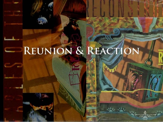 Reunion and Reaction